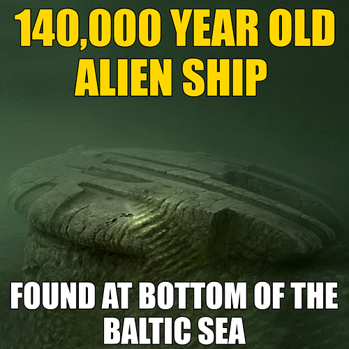 140,000 Year Old Alien Ship Found At Bottom of The Baltic Sea